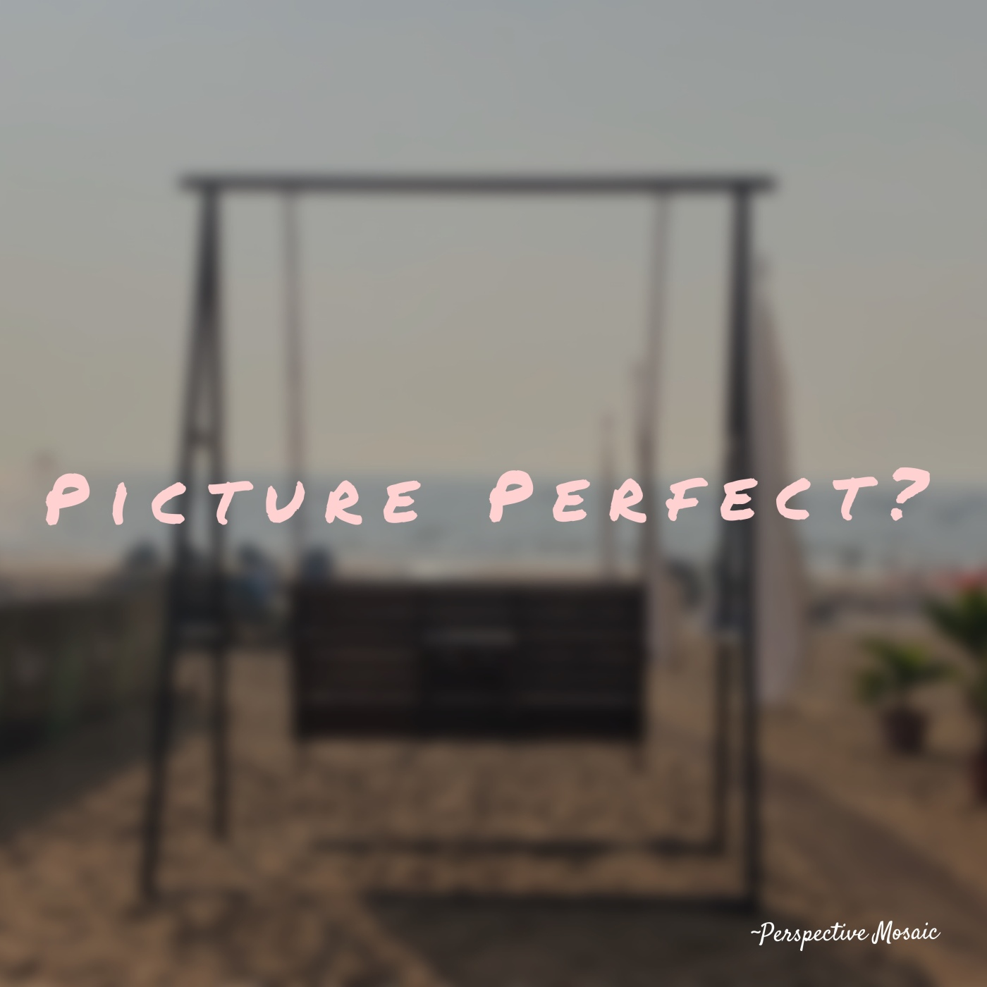Picture perfect Perspective mosaic beach swing sunset