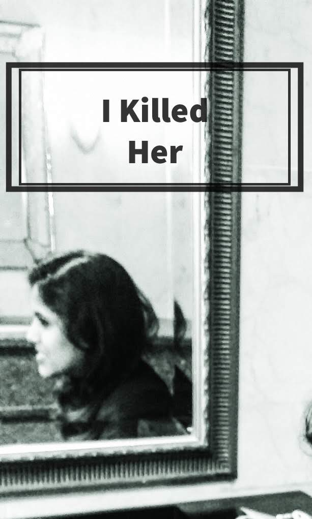 Killed Her poem dead Perspective Mosaic Nicole